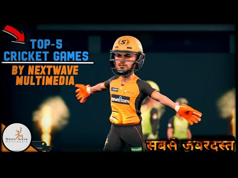 🎉Top-5 High Realastic Graphics Cricket Games Create By Nextwave Multimedia | Must Watch