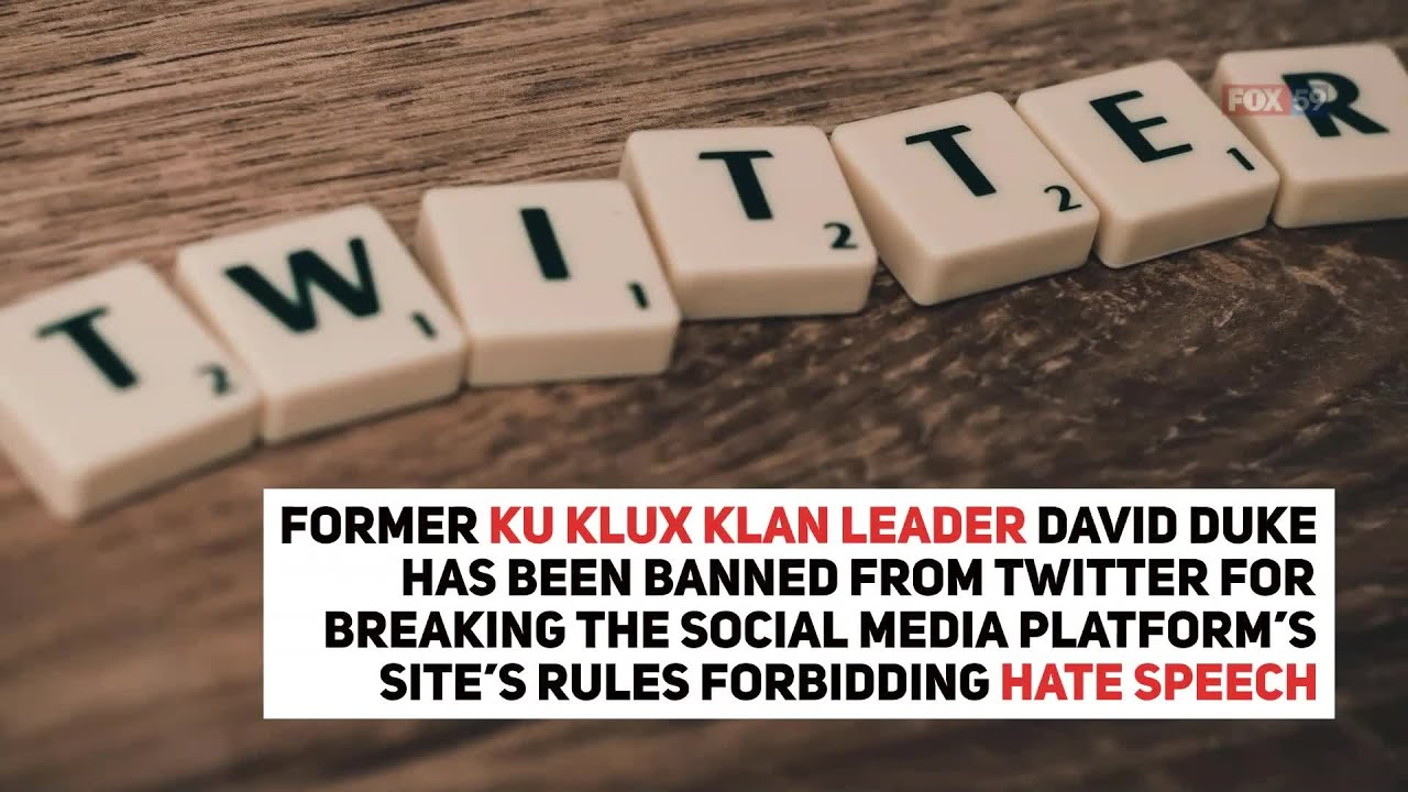 Former KKK leader David Duke has been banned from Twitter
