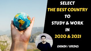 How To Select The Best Country To Study & Migrate in 2020-21