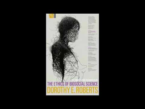 The Ethics of Biosocial Science   Seminar with Pilar Ossorio (Audio Only)
