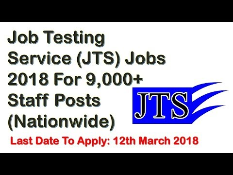 Job Testing Service (JTS) Jobs 2018 For 9,000+ Staff Posts (Nationwide)