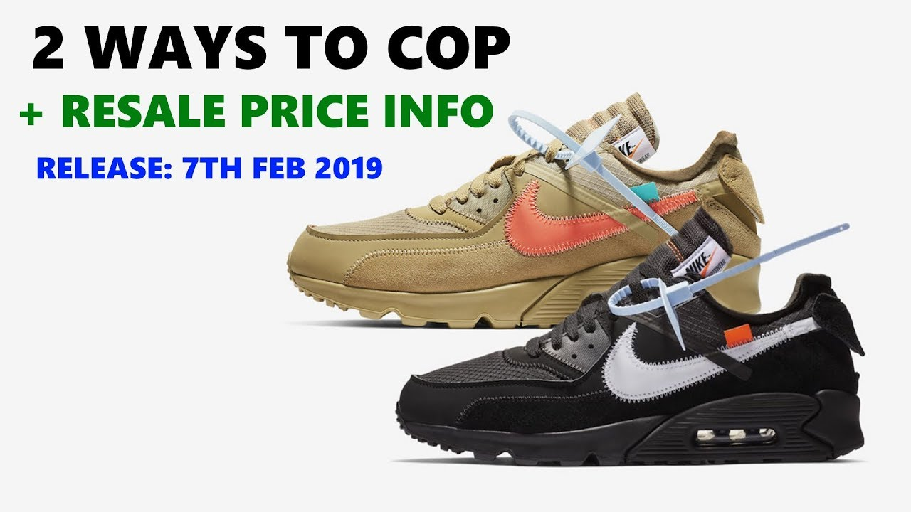HOW TO COP Off White Nike Air Max 90 Black & Desert Ore