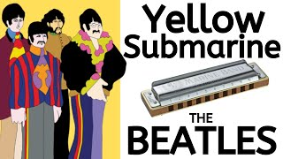 Beginner Harmonica Songbook Lesson #11: Yellow Submarine by the Beatles