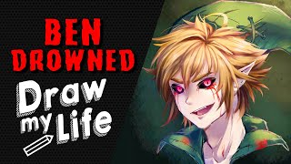 BEN DROWNED DRAW MY LIFE STORIA E ORIGINI