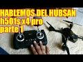 HABLEMOS DEL HUBSAN H501S VERSION PROFESIONAL 1a PARTE