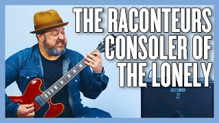 The Raconteurs Consoler Of The Lonely Guitar Lesson + Tutorial