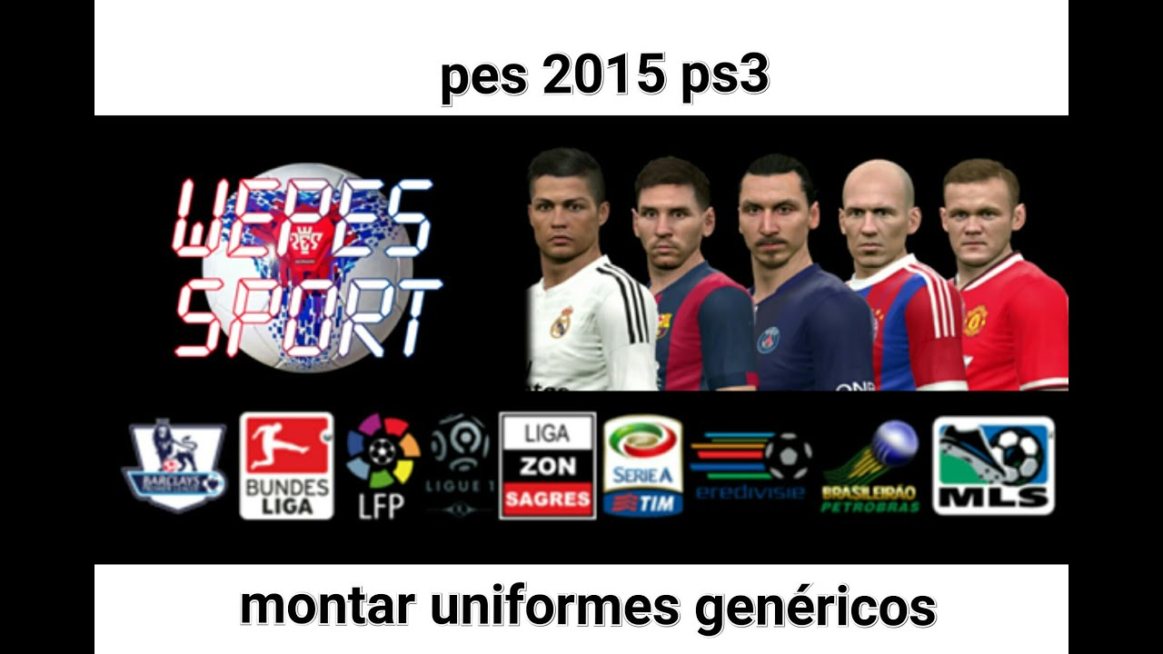 6380d7bb4704a Como editar uniformes genéricos no pes 2015 ps3 - YouTube