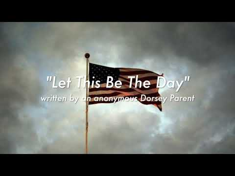 "Dorsey Attendance Center -  "" Let This Be the Day"" poem"