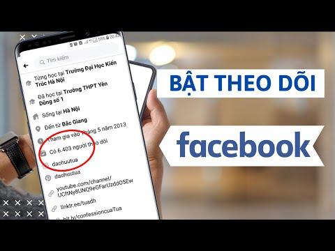 Cách bật nút theo dõi trên Facebook bằng điện thoại | Đào Hữu Tựa