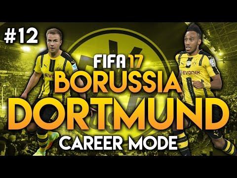 FIFA 17   Dortmund Career Mode   Episode 12   £40 MILLION!
