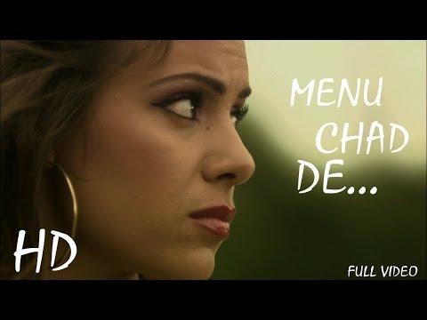 Menu Chad De | Adeel Sadiq ft Imrankhanworld Akshay | 2015 | New Punjabi Unofficial