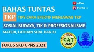 BAHAS TUNTAS TKP - SOSIAL BUDAYA, TIK & PROFESIONALISME - MATERI DAN LATIHAN SOAL