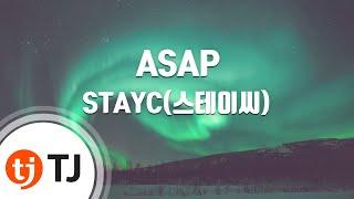[TJ노래방] ASAP - STAYC(스테이씨) / TJ Karaoke screenshot 1