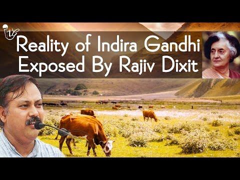 इंदिरा गांधी की हकीकत राजीव दीक्षित द्वारा उजागर | Reality Of Indira Gandhi Exposed By Rajiv Dixit
