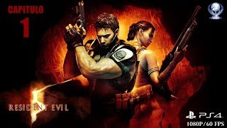 Resident Evil 5 (Gameplay Español Ps4, 1080p/60 Fps) Capitulo 1 Mision en Africa