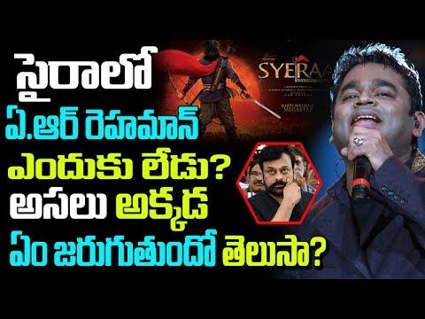 How AR Rahman Missed Mega Star Sye Raa   Telugu Gossips   Telugu Boxoffice