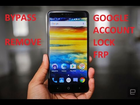 Disable Bypass Remove Google Account Lock FRP on ZTE ZMax Pro!