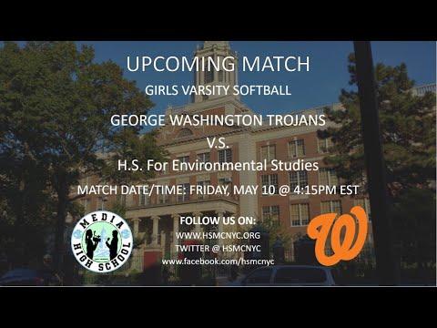 Girls Varsity Softball: George Washington Trojans VS High School for Environmental Studies