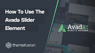 How To Use The Fusion Slider Element