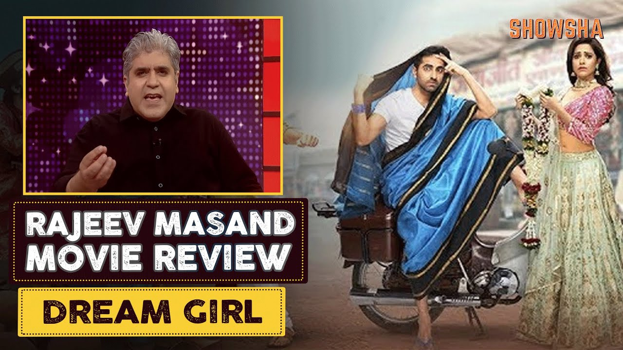 Dream Girl Movie Review By Rajeev Masand (हिंदी) | Ayushmann Khurrana | Nushrat Bharucha | SHOWSHA