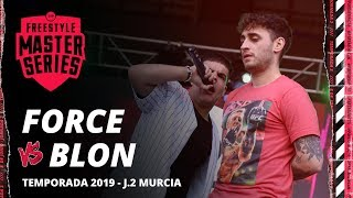 BLON VS FORCE  - FMS ESPAÑA JORNADA 2 TEMPORADA 2019
