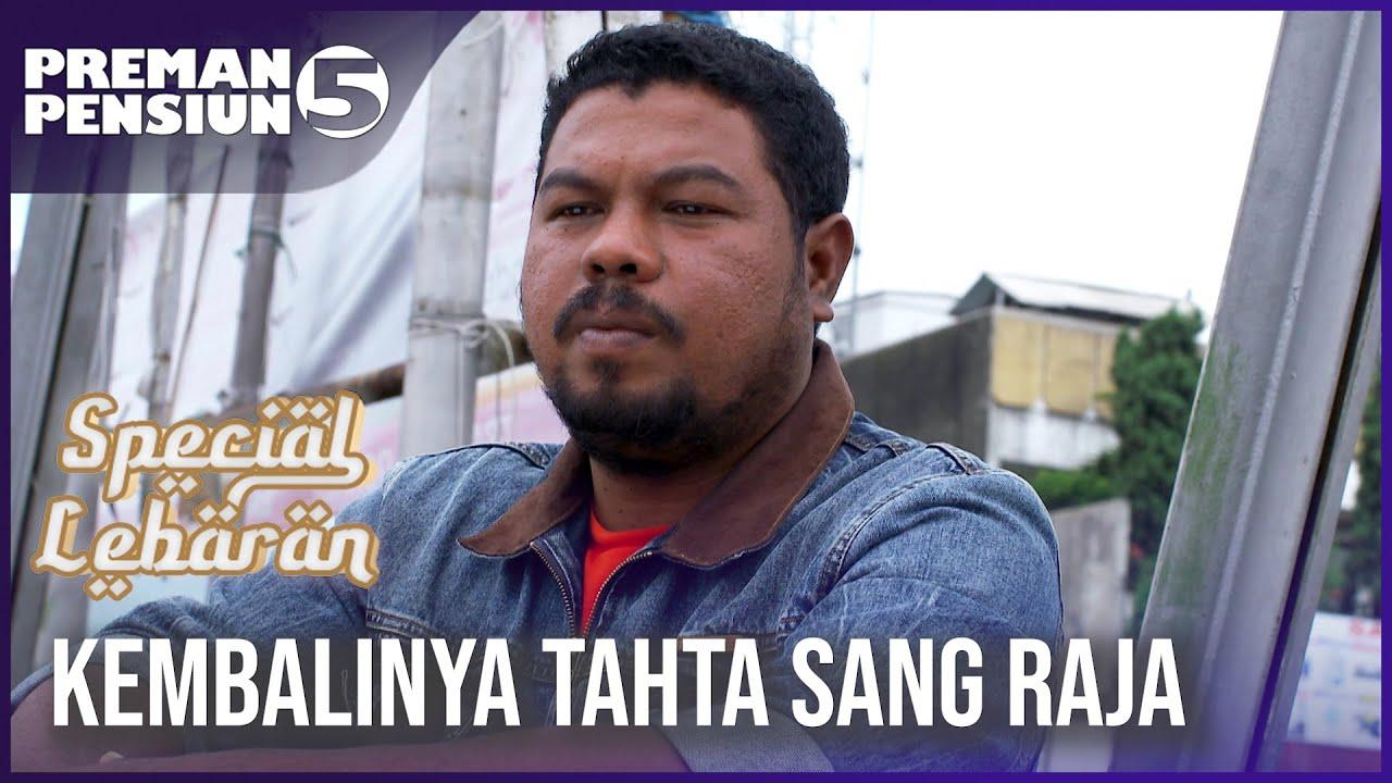 Download PREMAN PENSIUN 5 - Kembalinya Tahta Sang Raja