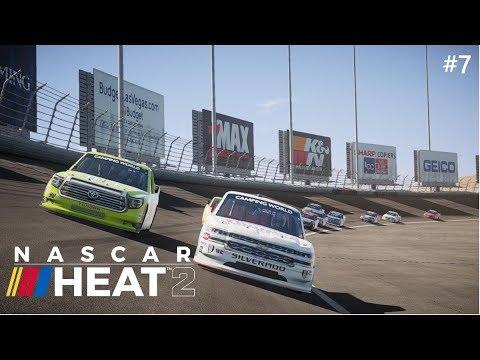Nascar Heat 2 2018 Career pt 7- (Alpha Energy Solutions 250 & Xfinity Hotseat)[trucks]