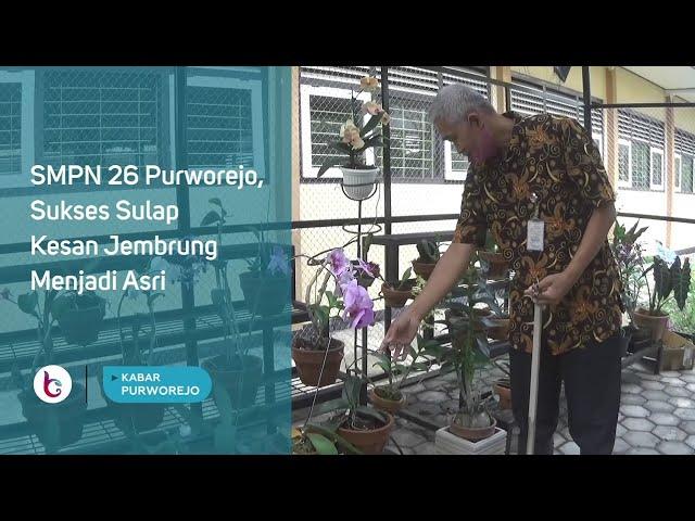 SMPN 26 Purworejo, Sukses Sulap Kesan Jembrung Menjadi Asri