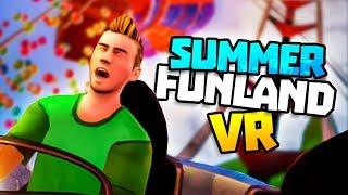 AMAZING THEME PARK RIDES IN VR! - Summer Funland VR Gameplay - VR HTC Vive Gameplay