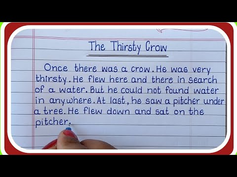 The Thirsty Crow Story in English Writing/English Story Writing/Simple Handwriting in English
