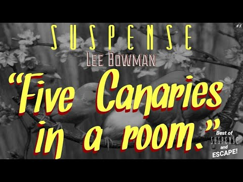 """LEE BOWMAN Discovers """"Five Canaries in a Room"""" • Good mystery/thriller from SUSPENSE"""