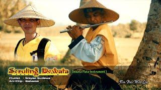 SERULING DEWATA INSTRUMENT.  Flute instrumental