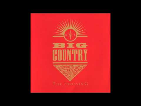 Big Country  In A Big Country 1983  HQ Audio