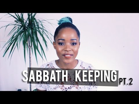 5. Pt.2 Questions about the Sabbath - The WHY? Series