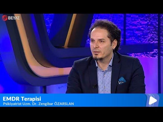 Psikiyatrist Uzm Dr  Zengibar Özarslan - EMDR Terapisi ve Sosyal Fobi