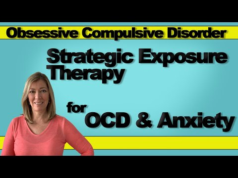 Strategic Exposure Therapy for OCD & Anxiety | Reid Wilson Technique | Therapy for a Better Life
