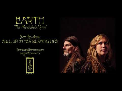 """Earth """"The Mandrake's Hymn"""" (Official Audio) Mp3"""