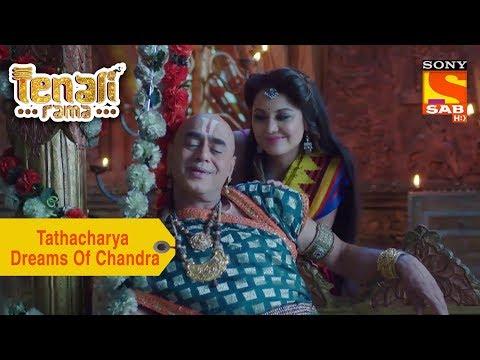 Your Favorite Character | Tathacharya Dreams Of Chandra | Tenali Rama