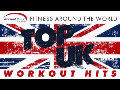 Workout Music Source  Top UK Workout Hits  Fitness Around the World 130 BPM