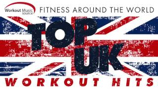 Workout Music Source // Top UK Workout Hits - Fitness Around the World (130 BPM)