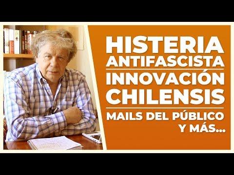 """Histeria """"Antifascista"""" e innovación chilensis   V de Villegas   E33"""