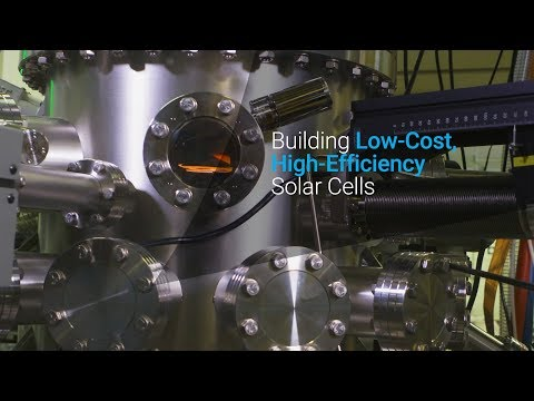 Building Low-Cost, High-Efficiency Solar Cells