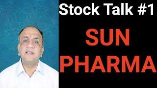 Sun Pharma Opinion - Stock Talk with Nitin Bhatia #1 (Hindi)