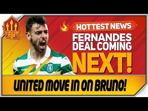 Bruno Fernandes Transfer Accelerates! Man Utd Transfer News
