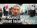 Kunci Agar Umat Islam Maju | Ustad Felix Siauw di Australia
