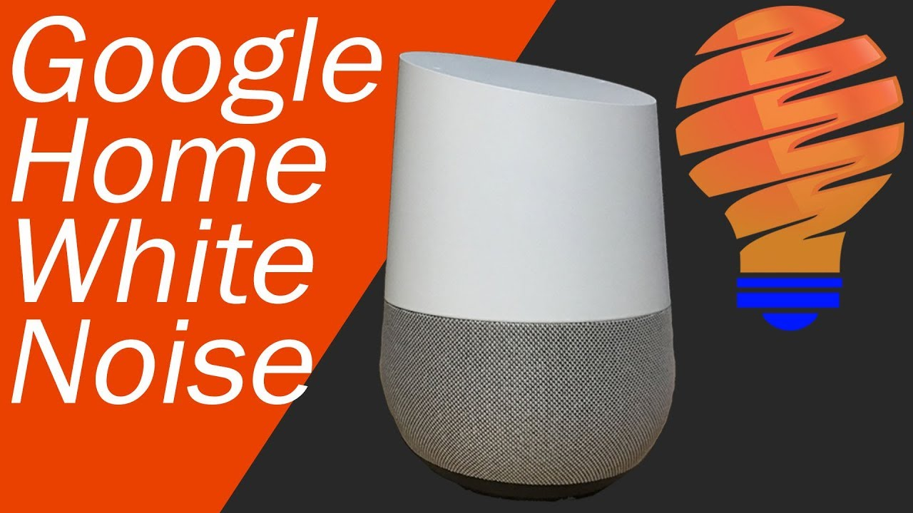 Google Home White Noise Feature Walkthrough