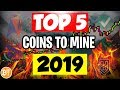 ✅TOP 5 BEST GPU+CPU MINEABLE COINS TO MINE IN 2019 -📈PROFIT