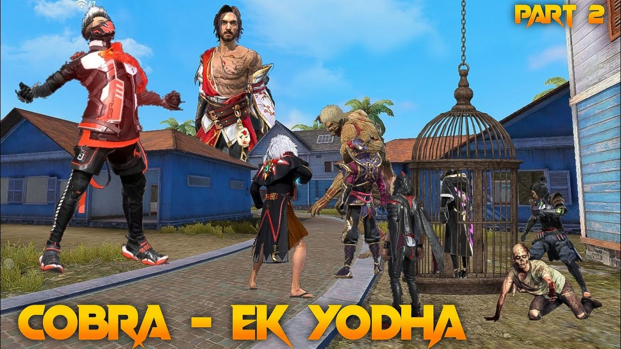 Cobra - Ek Yodha Part 2 [ एक योधा ] Free fire Story in Hindi || Free fire Story