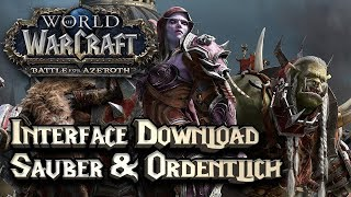 WOW BATTLE FOR AZEROTH ⚔️ ADDONS & INTERFACE: INTERFACE SAUBER EINRICHTEN | WoW BfA Guide