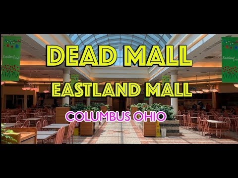 DEAD MALL - EASTLAND MALL - COLUMBUS OHIO